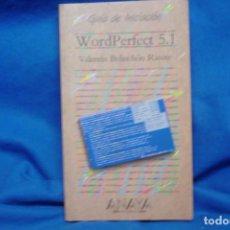 Libros de segunda mano: WORDPERFECT 5.1 - VALENTÍN BELINCHÓN - ED. ANAYA 1994. Lote 207556872