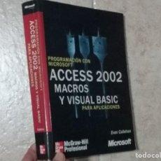 Libros de segunda mano: PROGRAMACION CON MICROSOFT: ACCESS 2002 MACROS Y VISUAL BASIC PARA APLICACIONES - EVAN CALLABAN. Lote 207576281