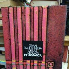 Libri di seconda mano: GRAN ENCICLOPEDIA DE LAS CIENCIAS INFORMÁTICA. ART.548-890. Lote 208826435