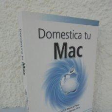 Libros de segunda mano: DOMESTICA TU MAC. JUAN CARLOS MORENO PEREZ. ARTURO FRANCISCO RAMOS PEREZ. RA-MA. 2014. Lote 209116098