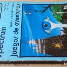 Libri di seconda mano: SPECTRUM TECNICA Y PRACTICA DE LOS JUEGOS DE AVENTURAS S303. Lote 209799047