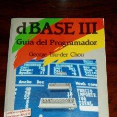 Libros de segunda mano: LIBRO D BASE 3 III GUIA DEL PROGRAMADOR - ANAYA. Lote 210145561
