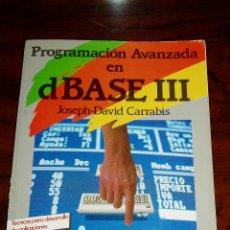 Libros de segunda mano: LIBRO PROGRAMACION AVANZADA EN DBASE 3 III - ANAYA. Lote 210145830