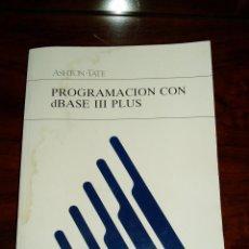 Libri di seconda mano: LIBROS PROGRAMACION CON DBASE 3 III PLUS + DISQUETES 5,25. Lote 210146432