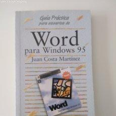 Libros de segunda mano: GUÍA PRÁCTICA DE WORD PARA WINDOWS 95. ANAYA MULTIMEDIA 1997. Lote 210328780