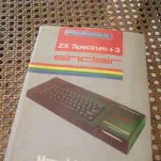 Livros em segunda mão: ZX SPECTRUM + 3 SINCLAIR MANUAL DEL USUARIO. Lote 210404420