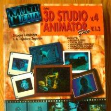 Libros de segunda mano: MULTIMEDIA CON 3D STUDIO V. 4 Y ANIMATOR PRO V. 1.3-EDITORIAL MCGRAW-HILL / INTERAMERICANA DE ESPAÑA. Lote 210608385