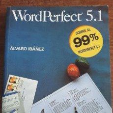 Libros de segunda mano: 37369 - WORLD PERFECT 5.1 - POR ALVARO IBAÑEZ - EDITORIAL PARANINFO - 7ª EDICION - AÑO 1992. Lote 210622312