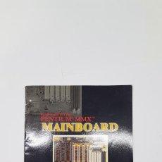 Libros de segunda mano: MANUAL DE USUARIO: PENTIUM MMX MAINBOARD (PLACA BASE). Lote 210795820