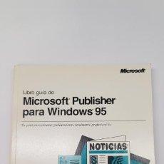Libros de segunda mano: LIBRO GUÍA DE MICROSOFT PUBLISHER PARA WINDOWS 95. Lote 210796521