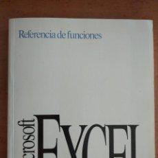 Libros de segunda mano: REFERENCIA DE FUNCIONES - MICROSOFT EXCEL - WINDOWS - MAC - LIBRO OFICIAL. Lote 211455880