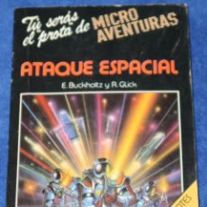 Libros de segunda mano: ATAQUE ESPACIAL - TU SERÁS EL PROTA DE MICRO AVENTURAS - MICROTEXTOS (1985). Lote 212911497
