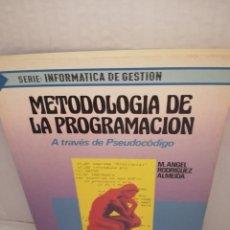 Libros de segunda mano: METODOLOGÍA DE LA PROGRAMACIÓN A TRAVÉS DE PSEUDOCÓDIGO. Lote 213074312