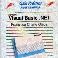 Livros em segunda mão: VISUAL BASIC .NET (FRANCISCO CHARTE OJEDA) ED.ANAYA. Lote 213399777