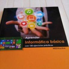 Libros de segunda mano: APRENDER INFORMÁTICA BÁSICA /EDITORIAL MARCOMBO AÑO2014. Lote 213542672