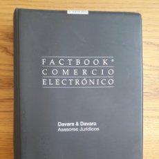 Libros de segunda mano: COMERCIO ELECTRONICO, ARANZADI, FACTBOOK. 1497 PAGINAS, 2004 MUY RARO. Lote 213625321