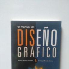 Libros de segunda mano: EL MANUAL DE DISEÑO GRAFICO.. Lote 213951778