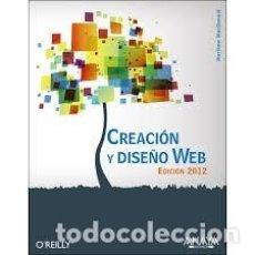 Libros de segunda mano: CREACION Y DISEÑO WEB. EDICION 2012. MATTHEW MACDONALD +. Lote 214044342