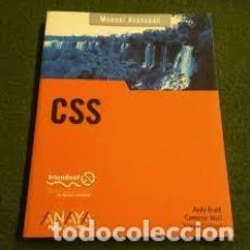 Libros de segunda mano: CSS. MANUAL AVANZADO. ANDY BUDD. CAMERON MOLL. SIMON COLLISON +. Lote 214075442