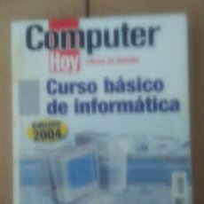 Libros de segunda mano: COMPUTER HOY.CURSO BÁSICO DE INFORMÁTICA. Lote 214099855