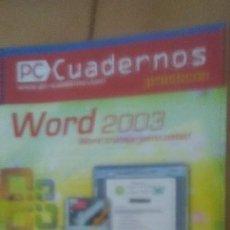 Libros de segunda mano: PC CUADERNOS WORD 2003. Lote 214099918
