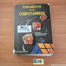 Libros de segunda mano: FUNDAMENTOS DE LOS COMPUTADORES. Lote 214148868