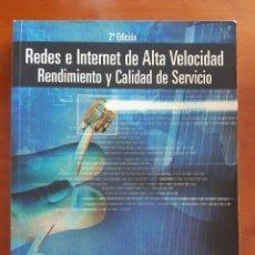 Libros de segunda mano: REDES E INTERNET DE ALTA VELOCIDAD - WILLIAM STALLINGS - PRENTICE HALL - 2003. Lote 214827937