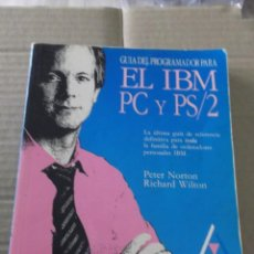 Libros de segunda mano: EL IBM PC Y PS/2 PETER NORTON RICHARD WILTON. Lote 215945887