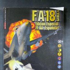 Libri di seconda mano: F/A-18. KOREA. EDICION ESPECIAL. FF.AA. ESPAÑOLAS. MANUAL DE VUELO. EMPIRE INTERNATIONAL. PAGS:259. Lote 217184038