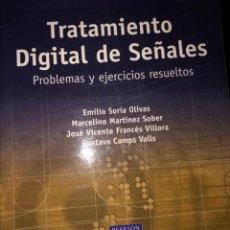 Libri di seconda mano: TRATAMIENTO DIGITAL DE SEÑALES.PROBLEMAS Y EJERCICIOS RESUELTOS-SORIA OLIVAS -ENVÍO CERTIF. 9,99. Lote 217192413