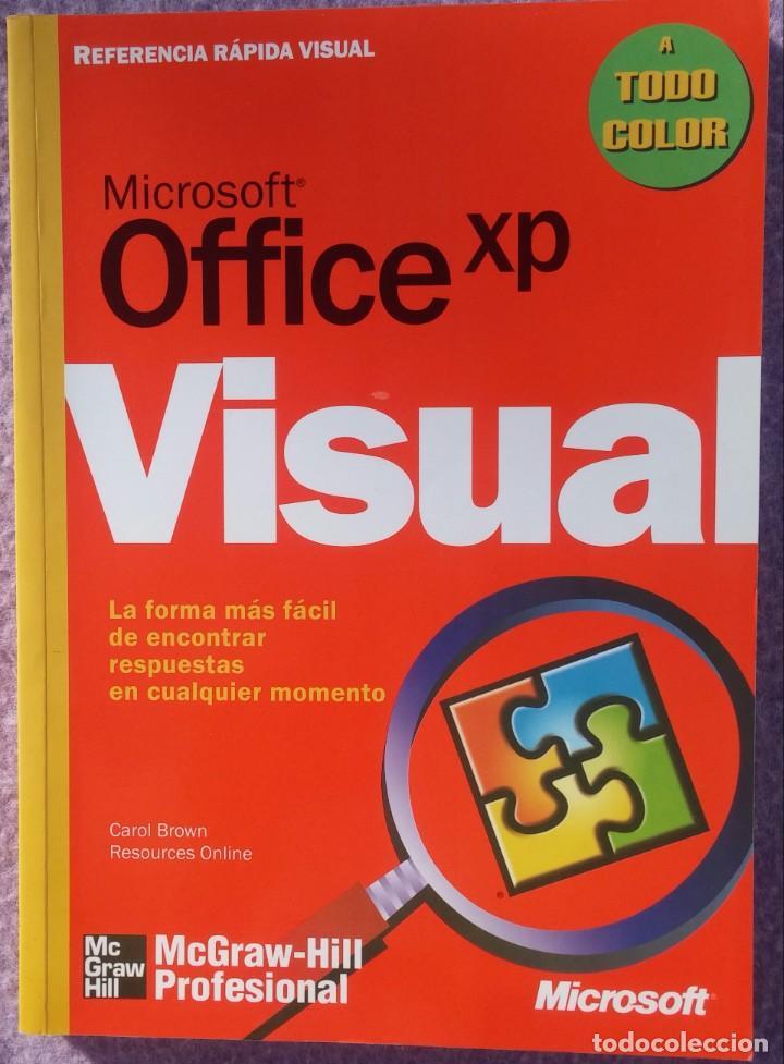 MICROSOFT OFFICE XP REFERENCIA RÁPIDA VISUAL – CAROL BROWN (MC GRAW HILL, 2002) /// OFIMÁTICA WORD (Libros de Segunda Mano - Informática)