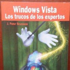 Libros de segunda mano: WINDOWS VISTA, LOS TRUCOS DE LOS EXPERTOS – J. PETER BRUZZESE (ANAYA, 2007) /// OFIMÁTICA INTERNET. Lote 218122668