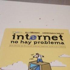 Libros de segunda mano: C-5 LIBRO INTERNET NO HAY PROBLEMA. Lote 218747657
