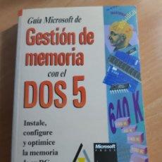 Libros de segunda mano: GUÍA MICROSOFT DE GESTIÓN DE MEMORIA CON EL DOS 5 (ANAYA, 1993) DAN GOOKIN. Lote 219010017