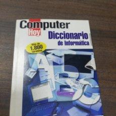 Libros de segunda mano: COMPUTER HOY. DICCIONARIO DE INFORMATICA. 2000.. Lote 219064600