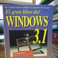 Libros de segunda mano: EL GRAN LIBRO DEL WINDOWS 3. 1, VARIOS AUTORES. L.8136-914. Lote 219426517