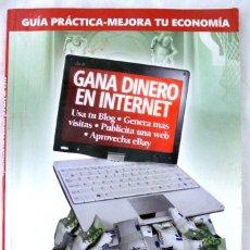 Libros de segunda mano: LIBRO GANA DINERO EN INTERNET, GUIA PRACTICA-MEJORA TU ECONOMIA, GRUPO ZETA. Lote 219524552