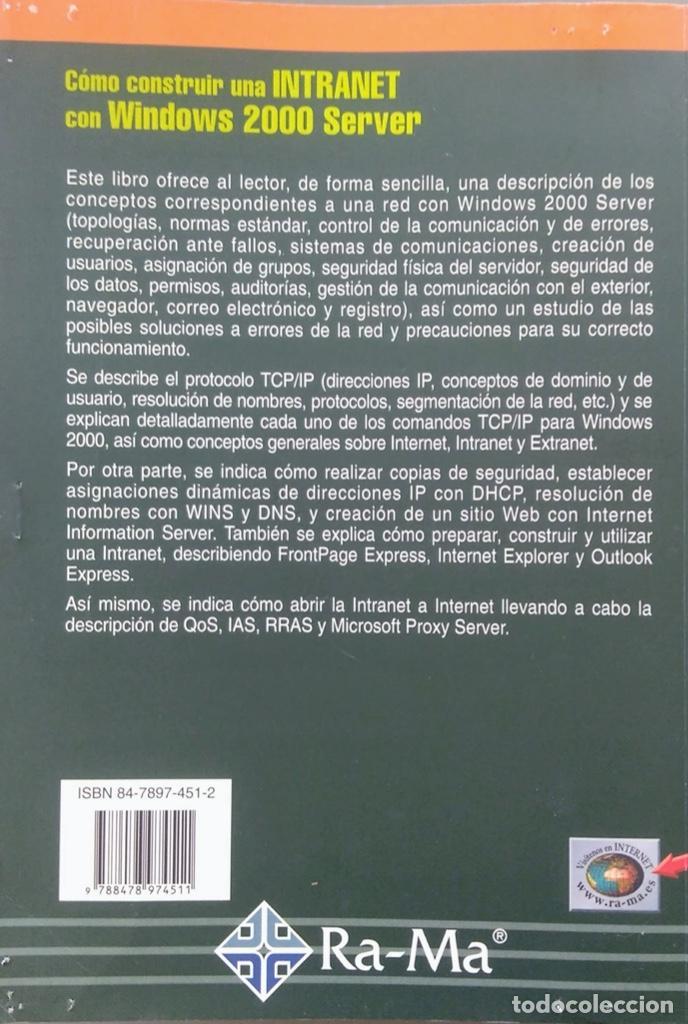 Libros de segunda mano: CÓMO CONSTRUIR UNA INTRANET CON WINDOWS SERVER 2000. José Luís RAYA, LAURA RAYA. RA-MA. - Foto 4 - 219609555
