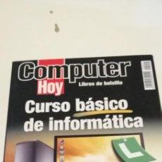 Libros de segunda mano: G-42 LIBRO COMPUTER HOY CURSO BASICO DE INFORMATICA. Lote 219758165
