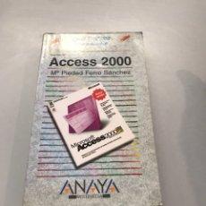 Libros de segunda mano: GUÍA PRÁCTICA - MICROSOFT ACCESO 2000. Lote 219877280