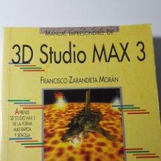 Libros de segunda mano: 3D STUDIO MAX 3 - ANAYA MULTIMEDIA - FRANCISCO ZARANDIETA MORÁN - MANUAL IMPRESCINDIBLE. Lote 220190051