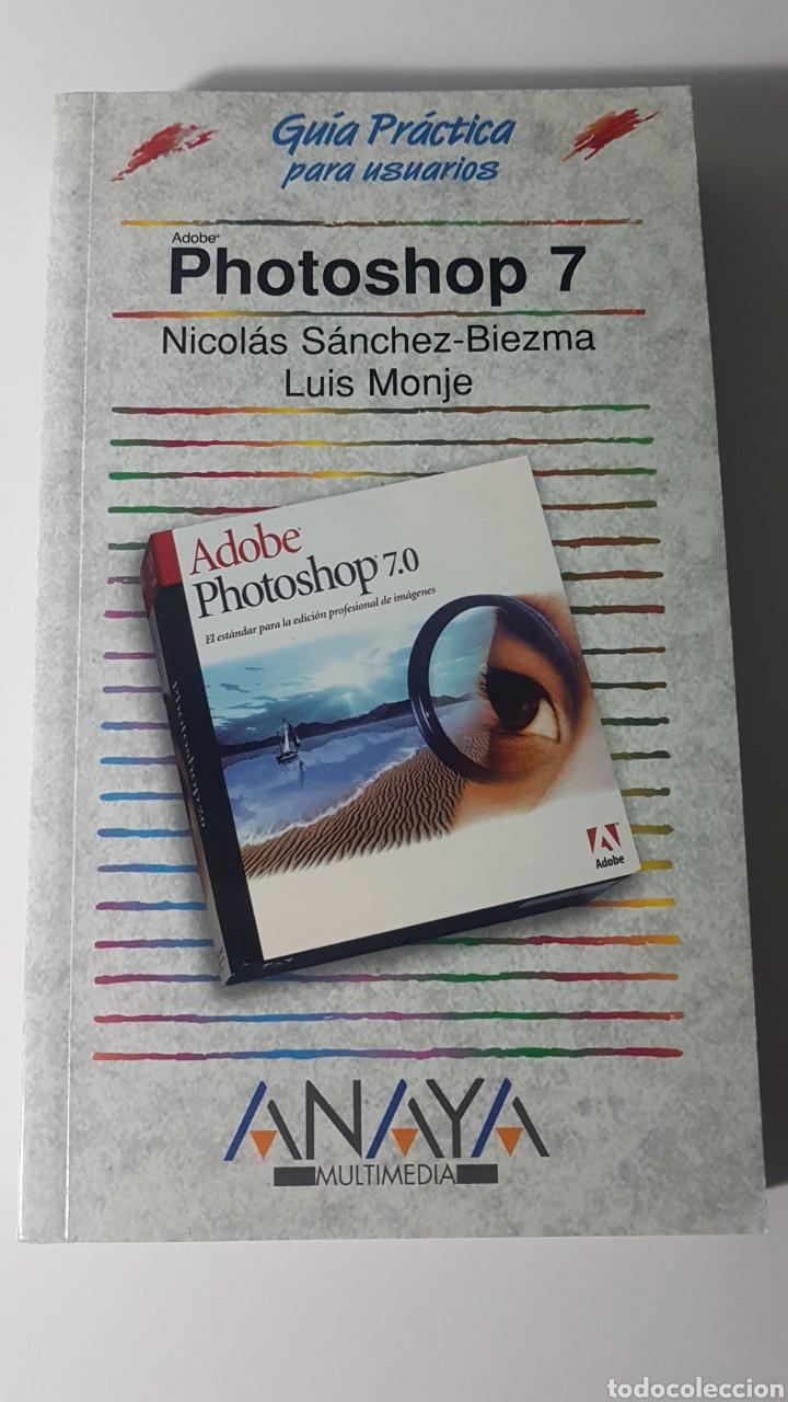 PHOTOSHOP 7 ADOBE - ANAYA MULTIMEDIA - GUÍA PRÁCTICA PARA USUARIOS - NICOLÁS SÁNCHEZ BIEZMA L MONJE (Libros de Segunda Mano - Informática)
