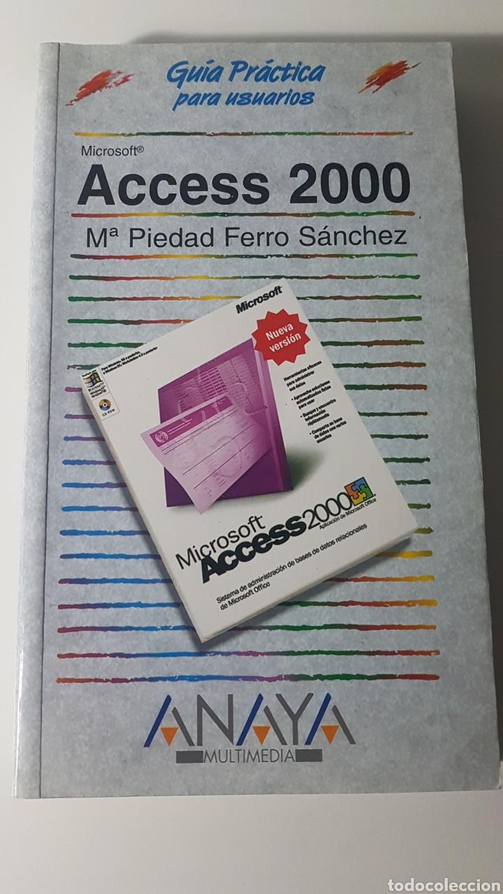 ACCESS 2000 MICROSOFT ANAYA MULTIMEDIA GUÍA PRÁCTICA PARA USUARIOS - MA PIEDAD FERRO SÁNCHEZ (Libros de Segunda Mano - Informática)
