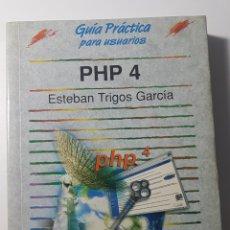 Libros de segunda mano: PHP 4 GUÍA PRÁCTICA PARA USUARIOS - ANAYA MULTIMEDIA - ESTEBAN TRIGOS GARCÍA. Lote 220252450