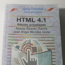 Libros de segunda mano: HTML 4.1 EDICIÓN ACTUALIZADA - GUÍA PRÁCTICA PARA USUARIOS - ANAYA MULTIMEDIA - ÁLVAREZ GARCÍA. Lote 220252797