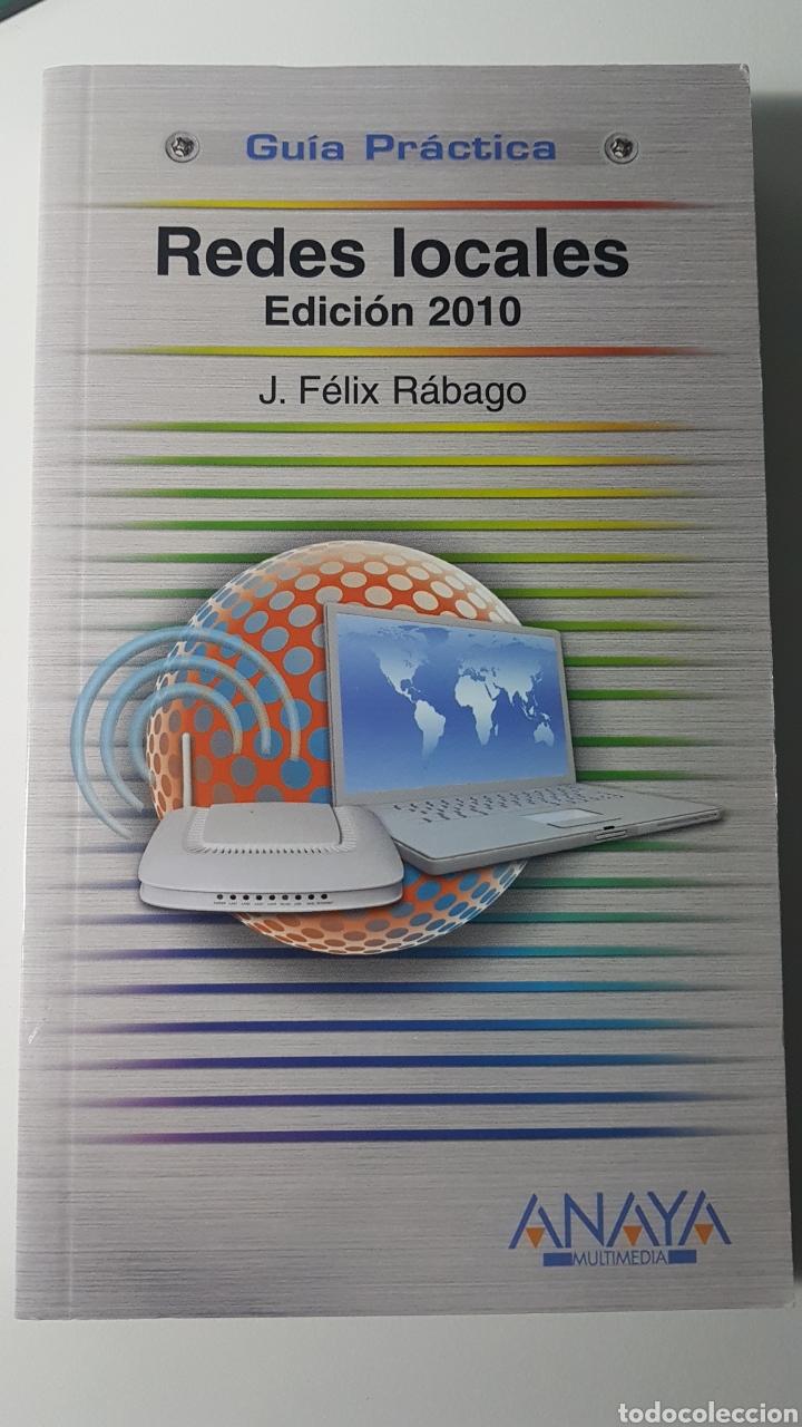 REDES LOCALES EDICIÓN 2010 - GUÍA PRÁCTICA ANAYA MULTIMEDIA - J FÉLIX RÁBAGO (Libros de Segunda Mano - Informática)