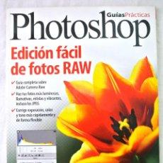 Libros de segunda mano: LIBRO GUÍAS PRÁCTICAS PHOTOSHOP, EDICION RAW, GRUPO ZETA, 2009. Lote 220383657