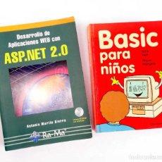 Libros de segunda mano: LOTE 2 LIBROS DE INFORMÁTICA. ASP.NET 2.0 Y BASIC PARA NIÑOS. Lote 221157545