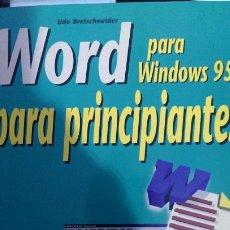 Libros de segunda mano: WORD PARA WINDOWS 95 PARA PRINCIPIANTES. Lote 221307510