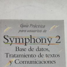Libros de segunda mano: GUÍA PRÁCTICA PARA USUARIOS DE SYMPHONY 2. ANAYA MULTIMEDIA. Lote 222166873